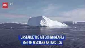 Western Antarctica Has Unstable Ice [Video]