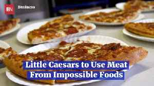 Little Caesars Teams Up With Meat Substitute Company [Video]