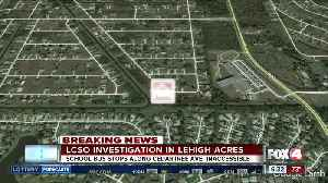 Investigation Tuesday morning affecting school bus stops in Lehigh Acres [Video]
