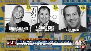3 new celebrities announced for Big Slick weekend [Video]