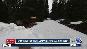 Campgrounds near Leadville and Independence Pass to remain closed [Video]
