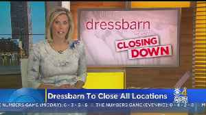 Dressbarn To Close All Locations [Video]