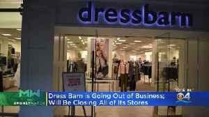 Dressbarn To Close For Good [Video]