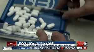 District Attorney's Health Fraud Unit says healthcare fraud is prevalent in Kern County [Video]