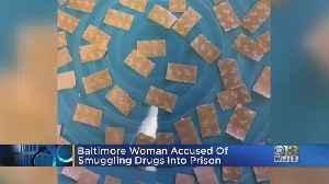 Baltimore Woman Accused Of Smuggling Drugs Into Prison [Video]
