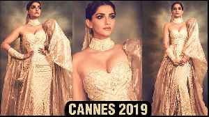 Cannes 2019 | Sonam Kapoor Turns MAHARANI For Chopard Cannes 2019 Party | FIRST Look [Video]