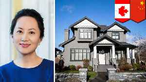 Huawei CFO Meng under house arrest in expensive mansion [Video]