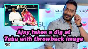 Ajay takes a dig at Tabu with throwback image [Video]