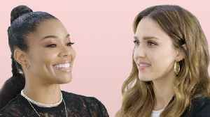 Jessica Alba and Gabrielle Union Take a Friendship Test [Video]