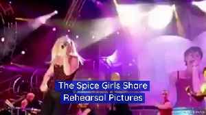 The Spice Girls Share Rehearsal Pictures [Video]