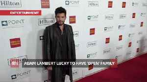Adam Lambert Reflects On His Great Family [Video]
