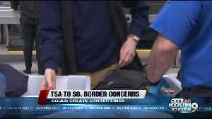 Some TSA employees are being sent to the Southern Border [Video]