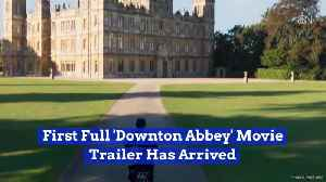 News video: The 'Downton Abbey' Movie Has A New Trailer