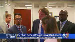 News video: Former White House Counsel Skips Congressional Subpoena