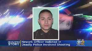 Newark Cop Arrested For Deadly Police Shooting [Video]