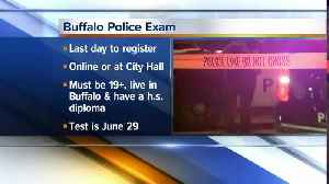 Last day to register for Buffalo Police exam [Video]