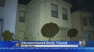 FBI Brought In After Dismembered Body Found In San Francisco Home [Video]