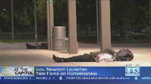 Gov. Newsom Launches Task Force On Homelessness [Video]