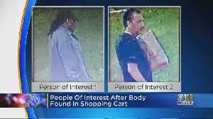 Police Look For Suspects After Woman Found Dead In Shopping Cart [Video]