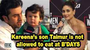 News video: Kareena's son Taimur is not allowed to eat at BIRTHDAYS