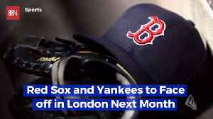 The MLB Is Heading To London [Video]