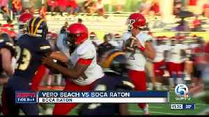 vero beach vs Boca Raton football 5/22 [Video]