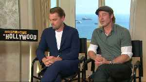 DiCaprio and Pitt on fame and future of Hollywood [Video]