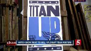 Hatch Show Print to sell NFL Draft team posters [Video]