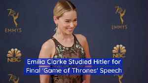 Emilie Clarke Studied Nazi Propaganda For Final 'GoT' Episode [Video]
