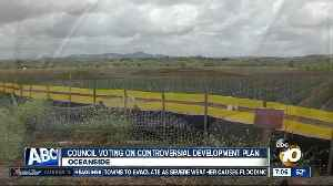 Council agrees to postpone vote on controversial development project [Video]