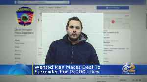 Wanted Man Makes Facebook Deal To Turn Himself In [Video]
