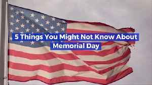 News video: Get Your Memorial Day Facts Ready For The Weekend