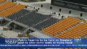Public Hearing Set On Steelers' Plans To Alter Heinz Field Seating [Video]
