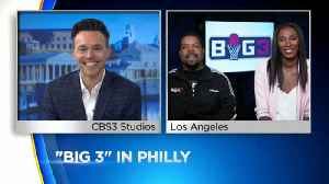 'Big 3' In Philly [Video]