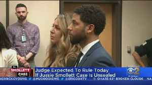 Ruling Expected Today On Bid To Unseal Jussie Smollett Case Files [Video]