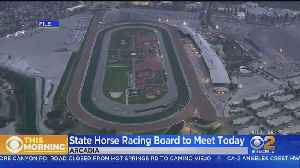 State Racing Board To Meet After 25th Horse Death At Santa Anita [Video]