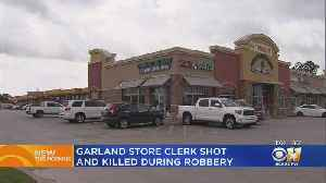 Police: Garland Store Clerk Shot, Killed During Robbery [Video]