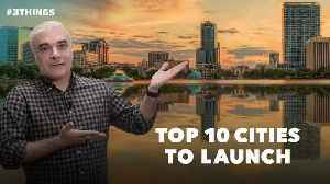Best Big Cities to Launch Your Business, Ranked (60-Second Video) [Video]