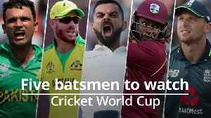 Cricket World Cup: Five batsmen to watch [Video]