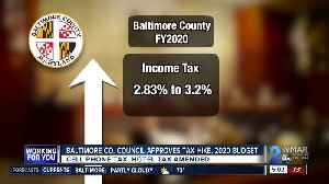 Baltimore County Council approves tax hikes, 2020 fiscal year budget [Video]