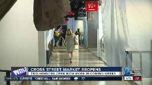 After a delayed re-opening, Cross Street Market welcomes visitors again [Video]