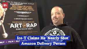 Be Careful Delivering Items To Ice-T [Video]