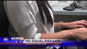Mississippi Soon to be the Only State Without an Equal Pay Law [Video]