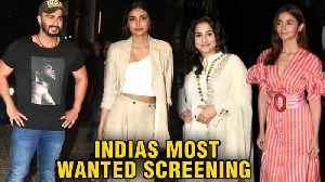 Alia Bhatt, Vidya Balan, Athiya Shetty At Arjun Kapoor's India's Most Wanted Screening [Video]