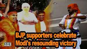 2019 Lok Sabha Election | BJP supporters celebrate Modi's resounding victory [Video]