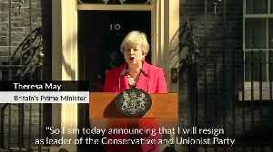 Theresa May announces resignation as British PM [Video]