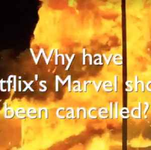 What were Marvel's Netflix shows cancelled? [Video]