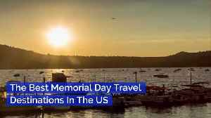Take A Trip This Memorial Day Weekend [Video]