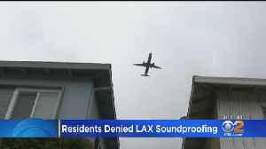 Report: Low-Income Neighborhoods In Inglewood Near LAX Denied Soundproofing [Video]