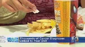 Thousands Of Cancer Diagnosis Linked To Poor Diet, Study Finds [Video]